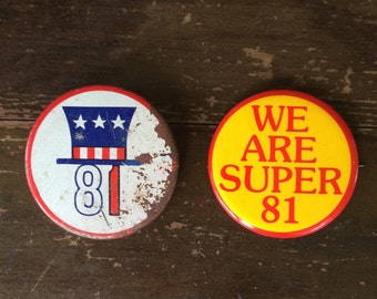 Two Vintage Class of 81' Buttons/Pins