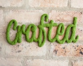 Custom Faux Moss Word