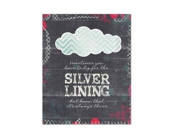 Inspirational Print - Inspirational Typography Poster Silver Lining Positive Charcoal Gray Aqua Blue Chevron Cloud