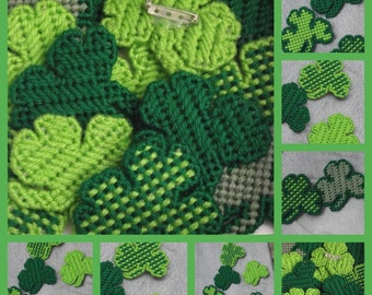 Pick a design Saint Patricks Day Irish Shamrock Pin made with plastic canvas yarn and pin on back in shadeds of green various designs