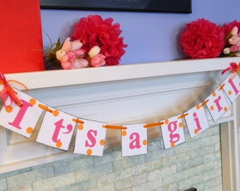 Baby Shower Decorations - Its a Girl Banner - Pink and orange Baby Shower Decorations - Nursery Decor -Your Color Choice