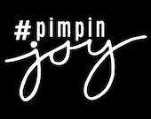 Pimpin Joy Car / Laptop Decal - High Quality