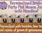 5 Personalized Groom & Groomsmen HANDLED MASON JAR with tuxedo bow tie name for Bachelor Party Gifts Wedding Party Favor