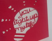 Cut Valentine's Card - You Light Up My Life