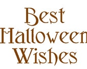 Best Halloween Wishes - Words for Digital Download Only