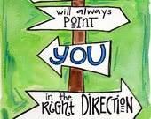 Bible Verse Jesus Points You in the Right Direction Illustration print
