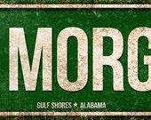 "Fort Morgan Rd, Gulf Shores  // Metal Sign // 5.5"" x 22"""