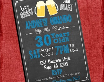 Roast and Toast Beer Cheers Chalkboard Style Birthday Invitation 4x6 or 5x7-You Choose Your Colors-I design You print
