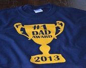 Custom Christmas Gift for Dad from Kids or Wife - Daddy Shirt - Customized Number One Dad Award Tshirt - You Pick the Year!