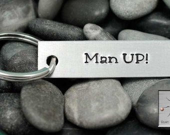 Man Up - Hand Stamped Keychain  - Personalized Key Chain - Custom - Made To Order