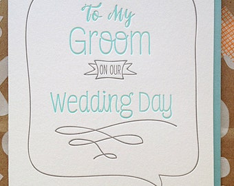 To my Groom Card on our Wedding Day. Card for Groom. Card from Wife. Card for Groom on wedding day.