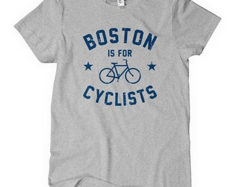 Women's Boston Is For Cyclists T-shirt - S M L XL 2x - Ladies' Bicycle Boston Tee - 4 Colors