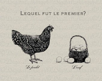 French Which Came First Chicken or Egg French Decor Wall Decor Art Printable Digital Download for Iron on Transfer to Fabric Pillows DT175