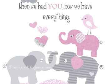 GRAY PINK ELEPHANTS, First we had each other, Baby girl nursery, baby elephant print, gray pink white decor, personalized 8x10, kid wall art