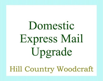 Express Mail Upgrade For Domestic Customers - Non Flat Rate Price