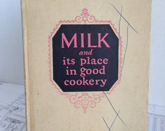 Milk and its Place in Good Cookery