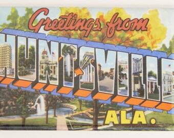 Greetings from Huntsville Alabama Fridge Magnet