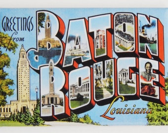 Greetings from Baton Rouge Fridge Magnet