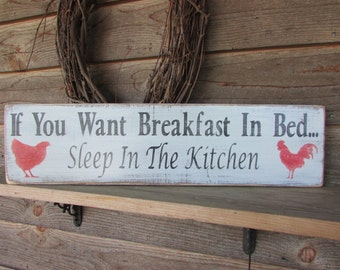 country home decor, hand pinted wood kitchen sign, distressed roosters, chickens, humerous sign, wood sign, country kitchen decor, primitive