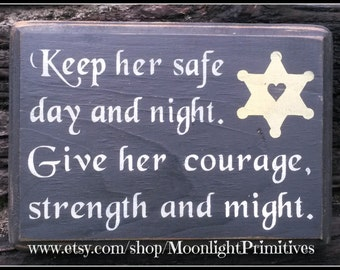 Police Officer, Law Enforcement, Keep Her Safe, Police Wife, LEOW, Police Prayer, Wooden Signs