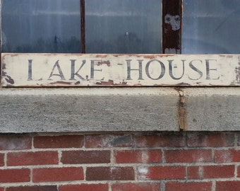 "Weathered ""LAKE HOUSE"" Sign"