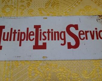 Vintage Industrial Multiple Listing Service Metal Sign