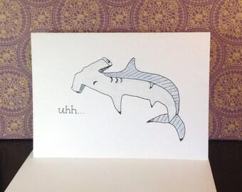 "Hammer Head Shark ""sorry I got so hammered"" Greeting Card"