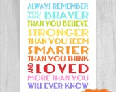 Printable Always Remember You Are Braver  RAINBOW Nursery Decor DIY Digital File 8x10 DOWNLOAD Baby Shower Gift