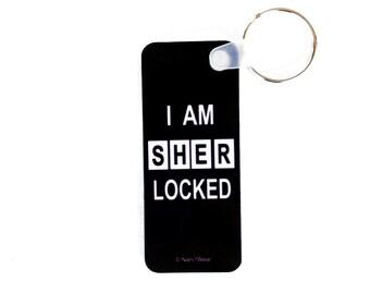 Sherlock Keychain: I am Sherlocked