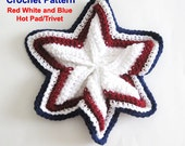 Pot Holder Crochet Pattern Patriotic Decor Hot Pad Star 4th of July Trivet PDF Instant Download