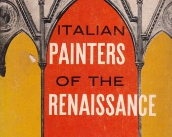 Italian Painters of the Renaissance by Bernard Berenson