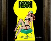 Peep Show Art Print 8 x 10 - Pin Up Girl Rockabilly Burlesque - Stripper Exotic Dancers - Pinup Retro Kitsch