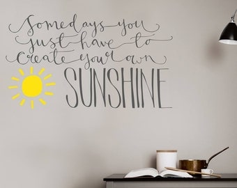 Create your own Sunshine Wall Sticker | Motivational quote decal | home decor | fun saying | wall art | 58 x 37 cm // 23 x 14 inches