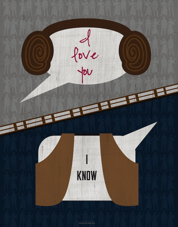 I Know Right My Britney Spears Story: I Love You / I Know Star Wars Han & Leia Quote Art Print