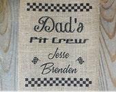 Dad's Pit Crew Burlap Print