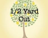 1/2 Yard Cut of Fabric