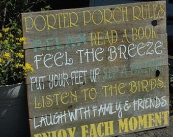 Porch Rules with CUSTOMIZED name large painted pallet wood sign