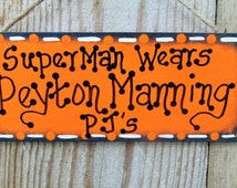 Superman Wears Peyton Manning PJ's, Peyton Manning, Denver Broncos Wall Hanging, Funny Broncos decor, Superbowl Decor