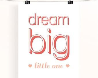 Coral nursery print - dream big little one - peach nursery art - typography print - baby girl nursery print - typography print