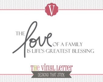 The Love of a Family Life's Greatest Blessing Vinyl Wall Decal Home Decor Sticker