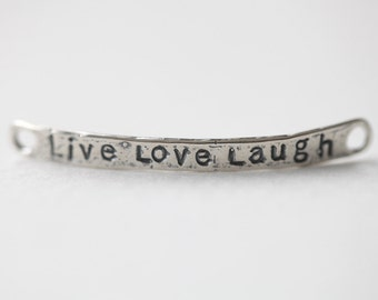 Sterling Silver Live Love Laugh Bracelet Connector Finding - 925 silver long personalized spacer link