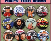 """1980s Teen Drama Films: Pretty in Pink, Breakfast Club, Sixteen Candles, Say Anything, Cant Buy Me Love, Weird Science 1"""" buttons or magnetS"""