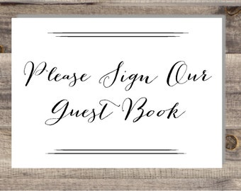 5 x 7 & 4 x 6 Instant Download Black White Guest Book Sign WHITE - DIY, Wedding Ceremony Sign, Gift Table Sign, Please Sign our Guest Book