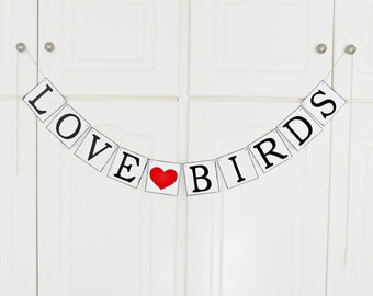 FREE SHIPPING, Love Birds banner, Bridal shower banner, Engagement party decoration, Wedding sign, Photo prop, Bachelorette party decor, Red