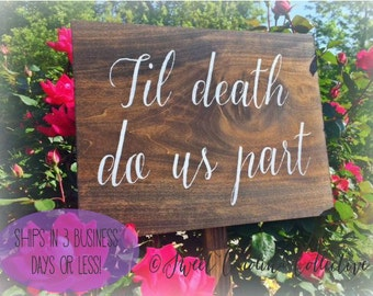 Til death do us part - Wooden WEDDING SIGNS / Wedding Signs WS-61