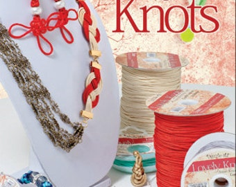 LOVELY KNOTS Instruction Booklet  - Chinese Knotting Instruction Book by Fernando DaSilva - How To Make Chinese Knots Instruction Book