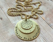 Stronger than Yesterday Necklace, Brass Version