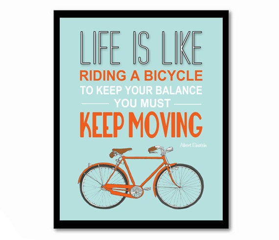 Poster Quotes About Life Adorable Life Is Like Riding A Bicycle Einstein Quote Bike Poster
