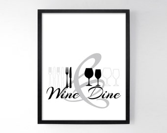 Wine & Dine - Dining Room Wall Art - Kitchen Prints - Kitchen Sign Dining Prints - Dining Room Art - Fork Knife Wine Glass - Black and White