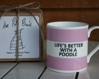 Life's Better With A Poodle Hoop Mug